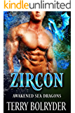 Zircon (Awakened Sea Dragons Book 1) (English Edition)