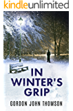 IN WINTER'S GRIP: A 1940s' Mystery Thriller
