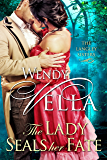 The Lady Seals Her Fate (The Langley Sisters Book 5) (English Edition)