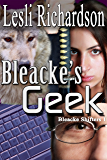 Bleacke's Geek (Bleacke Shifters Book 1) (English Edition)