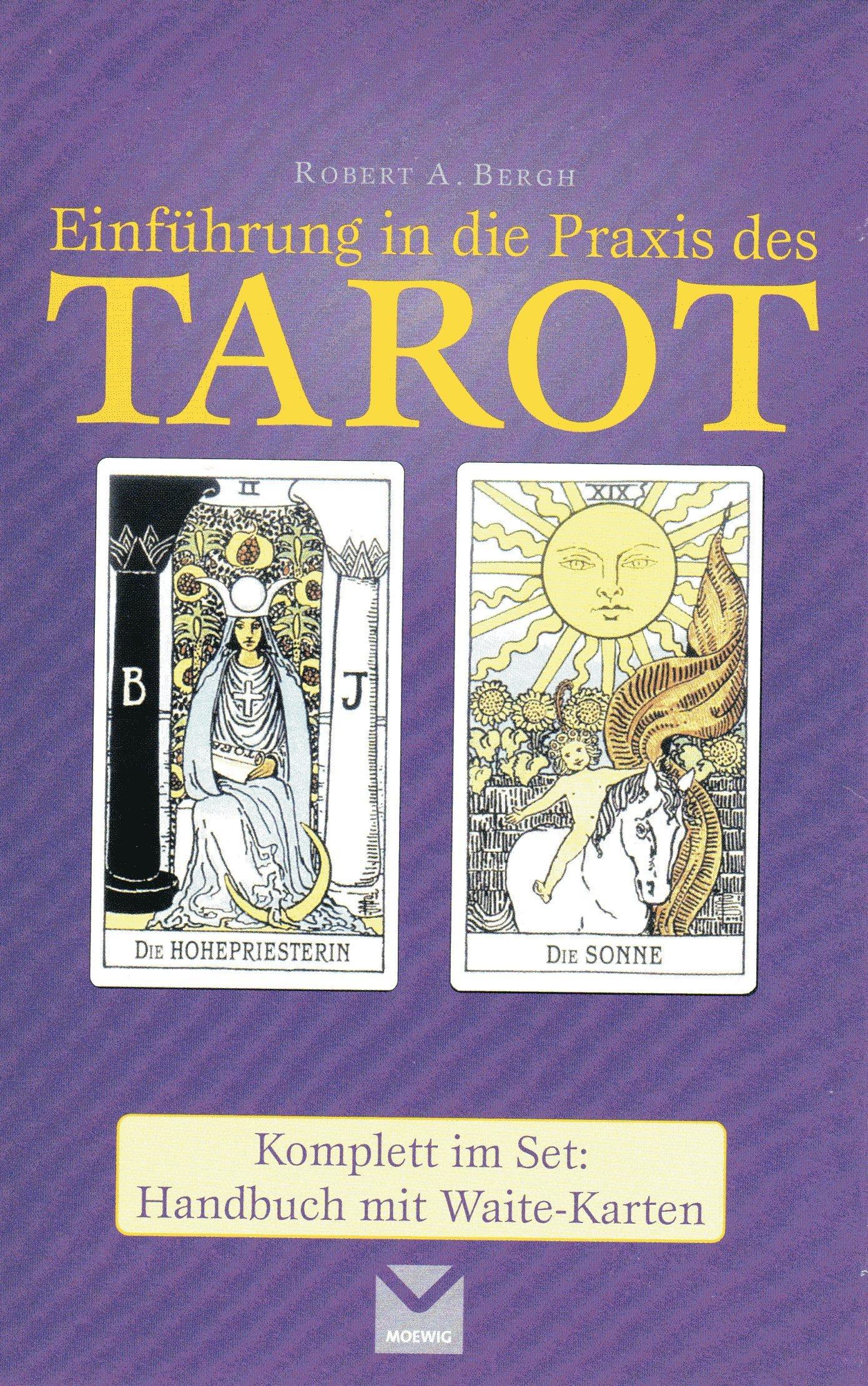 Einführung in die Praxis des Tarot: Komplett im Set: Handbuch mit Waite-Karten