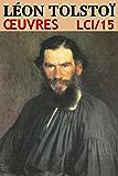 Léon Tolstoï - Oeuvres LCI/15