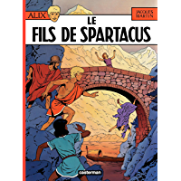 Alix (Tome 12) - Le Fils de Spartacus (French Edition)