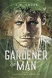 The Gardener of Man: Artilect War Book Two