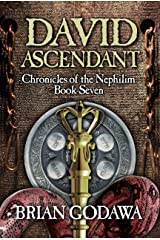 David Ascendant (Chronicles of the Nephilim Book 7) Kindle Edition