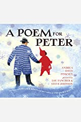 A Poem for Peter: The Story of Ezra Jack Keats and the Creation of The Snowy Day Kindle Edition
