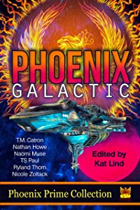 Phoenix Galactic (Phoenix Prime Collection Book 7)