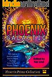 Phoenix Galactic (Phoenix Prime Anthology)