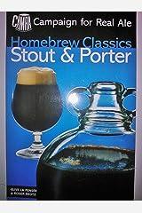 Stout & Porter: Homebrew Classics Paperback