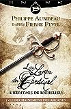 Le Déchaînement des Arcanes - Épisode 7: Les Lames du Cardinal : L'héritage de Richelieu, T1