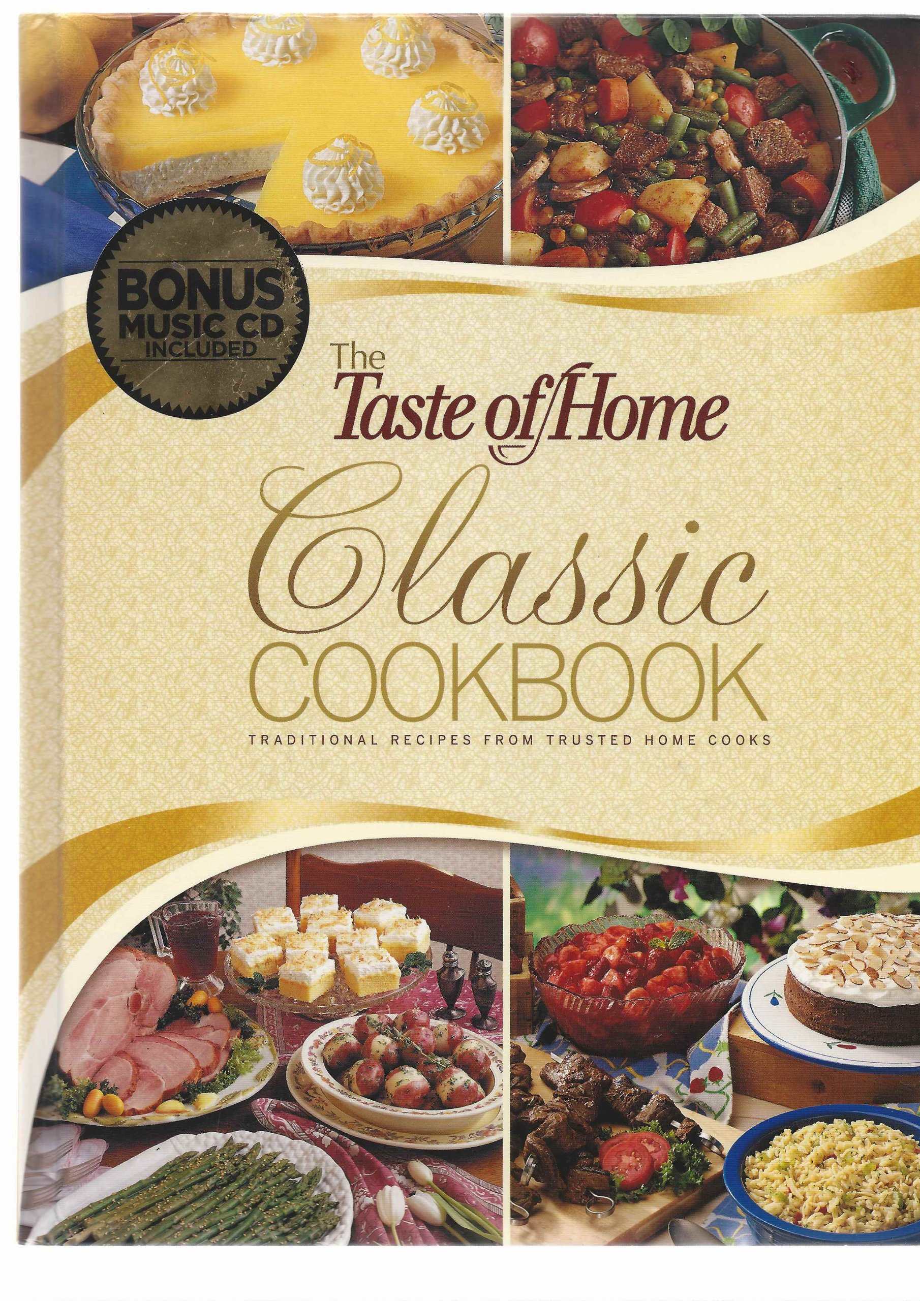 The Taste of Home Classic Cookbook (traditional recipes from trusted home cooks) ebook