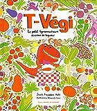 T-Végi: Le petit tyrannosaure dévoreur de légumes