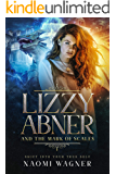 Lizzy Abner and The Mark of Scales: Shift Into Your True Self