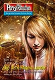 """Perry Rhodan 2850: Die Jenzeitigen Lande (Heftroman): Perry Rhodan-Zyklus """"Die Jenzeitigen Lande"""" (Perry Rhodan-Erstauflage) (German Edition)"""