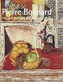 Pierre Bonnard: The Late Still Lifes and Interiors (Metropolitan Museum of Art Publications)