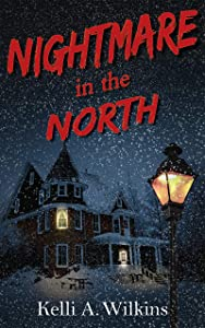 Nightmare in the North: A Horror Story