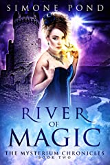 River of Magic (The Mysterium Chronicles Book 2) Kindle Edition