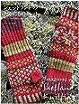 シェットランドのたからものニット: フェアアイル小物と伝統の棒針編みレース