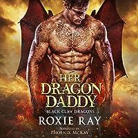Her Dragon Daddy: Black Claw Dragons, Book 1
