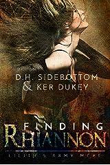 Finding Rhiannon (A Lilith's Army MC novel #2) Kindle Edition