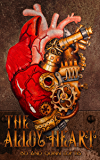 The Alloy Heart (A Flux Powered Novel)