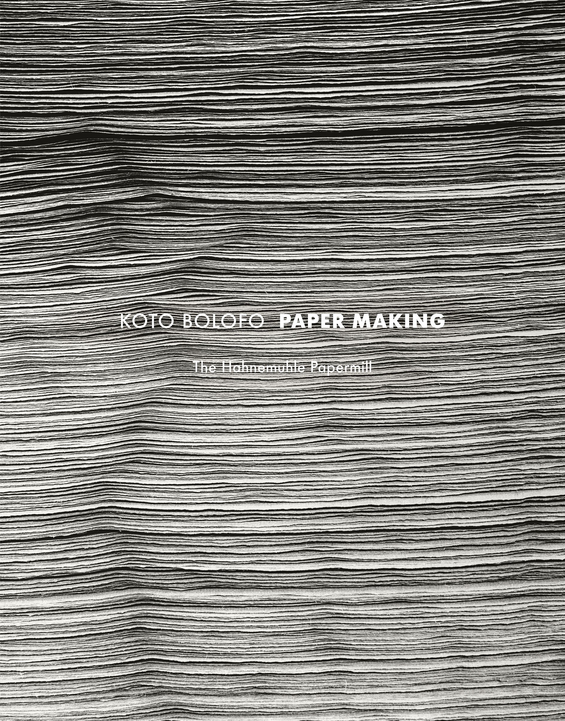 Koto Bolofo: Paper Making