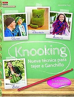 Knooking Nueva Técnica De Ganchillo - Serie Knooking Nº 1