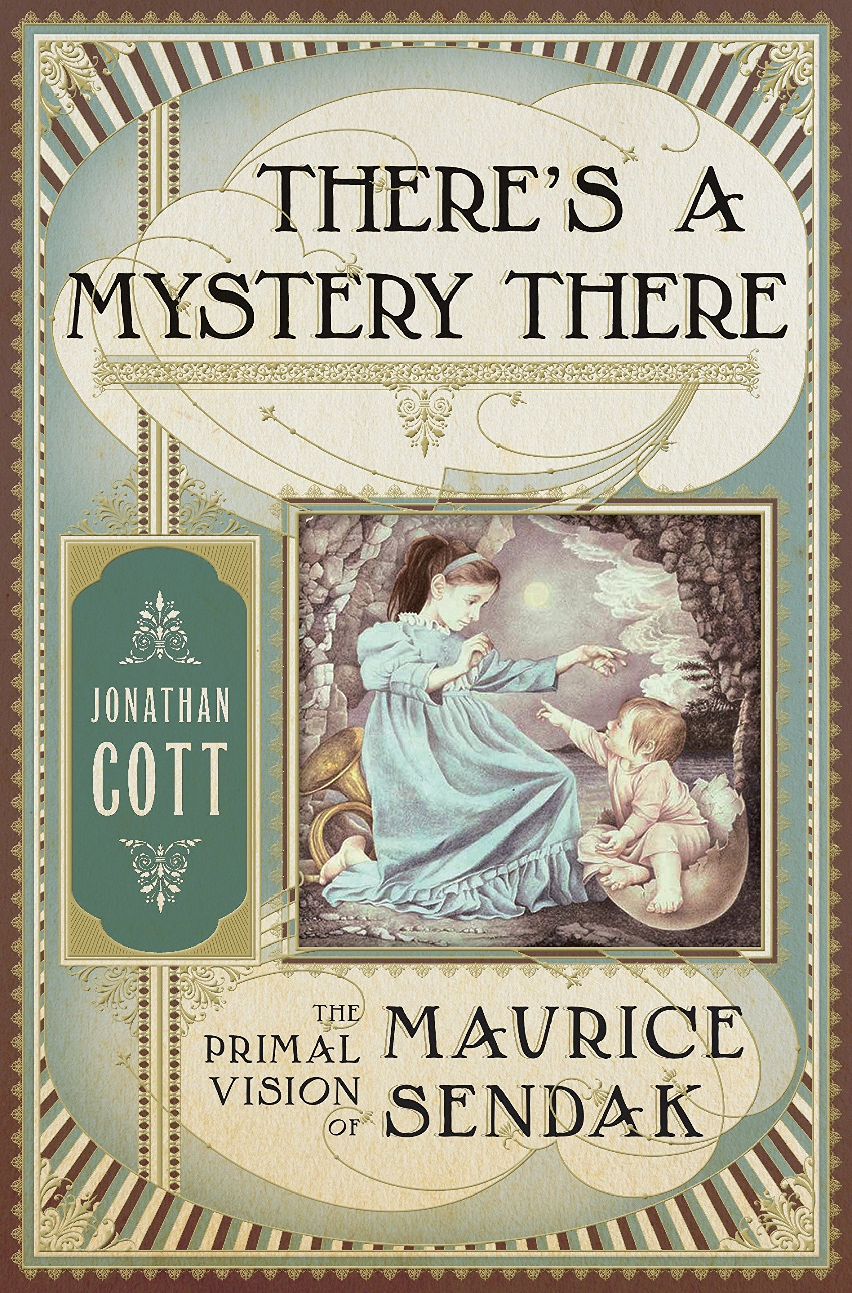 Read Online There's a Mystery There: The Primal Vision of Maurice Sendak ebook