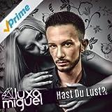 Hast Du Lust? (DJ Mix)