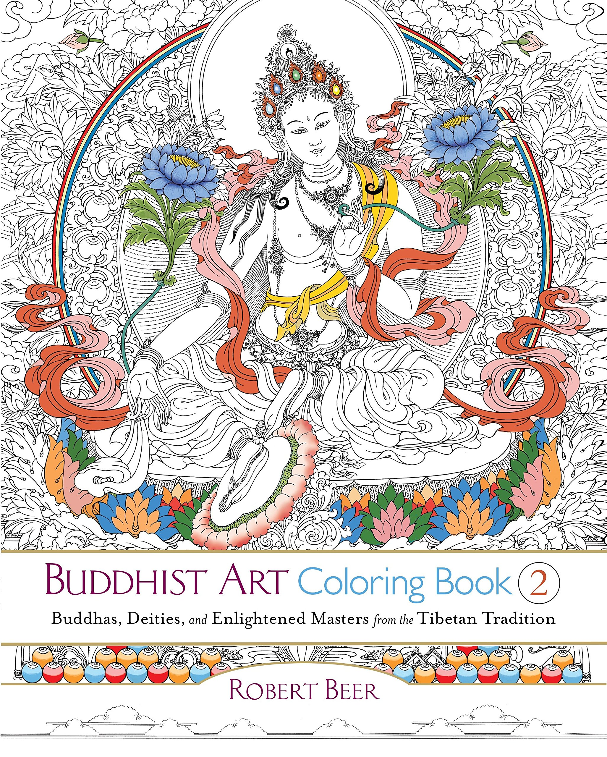 Buddhist Art Coloring Book 2: Buddhas, Deities, and Enlightened ...