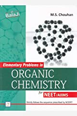 Elementary Problems in Organic Chemistry for NEET/AIIMS (2018-2019) Session Paperback