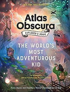 atlas obscura an explorer s guide to the world s hidden wonders rh amazon com FF Explorers Gear Guide FF Explorers Gear Guide