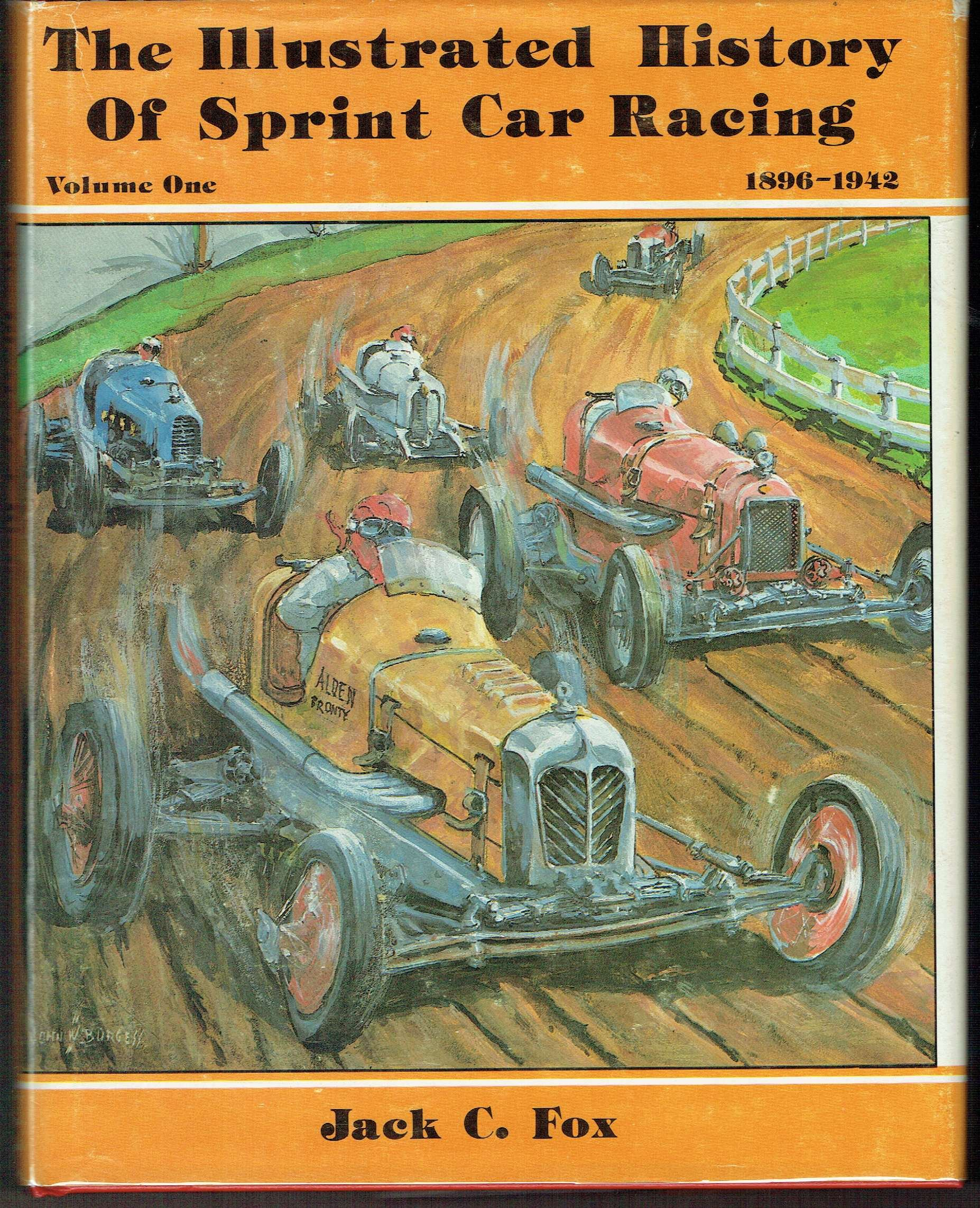 the illustrated history of sprint car racing vol 1 1896 1942