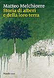 Storia di alberi e della loro terra