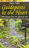 Guideposts to the Heart: Observations from the Spiritual Path