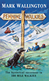 Pennine Walkies: Boogie Up the Pennine Way