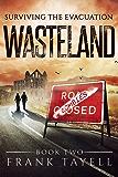 Surviving The Evacuation, Book 2: Wasteland