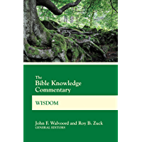 The Bible Knowledge Commentary Wisdom (BK Commentary)