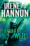 Tangled Webs (Men of Valor Book #3): A Novel