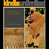 Mellow Shawl: Vintage 1970s Crochet Pattern