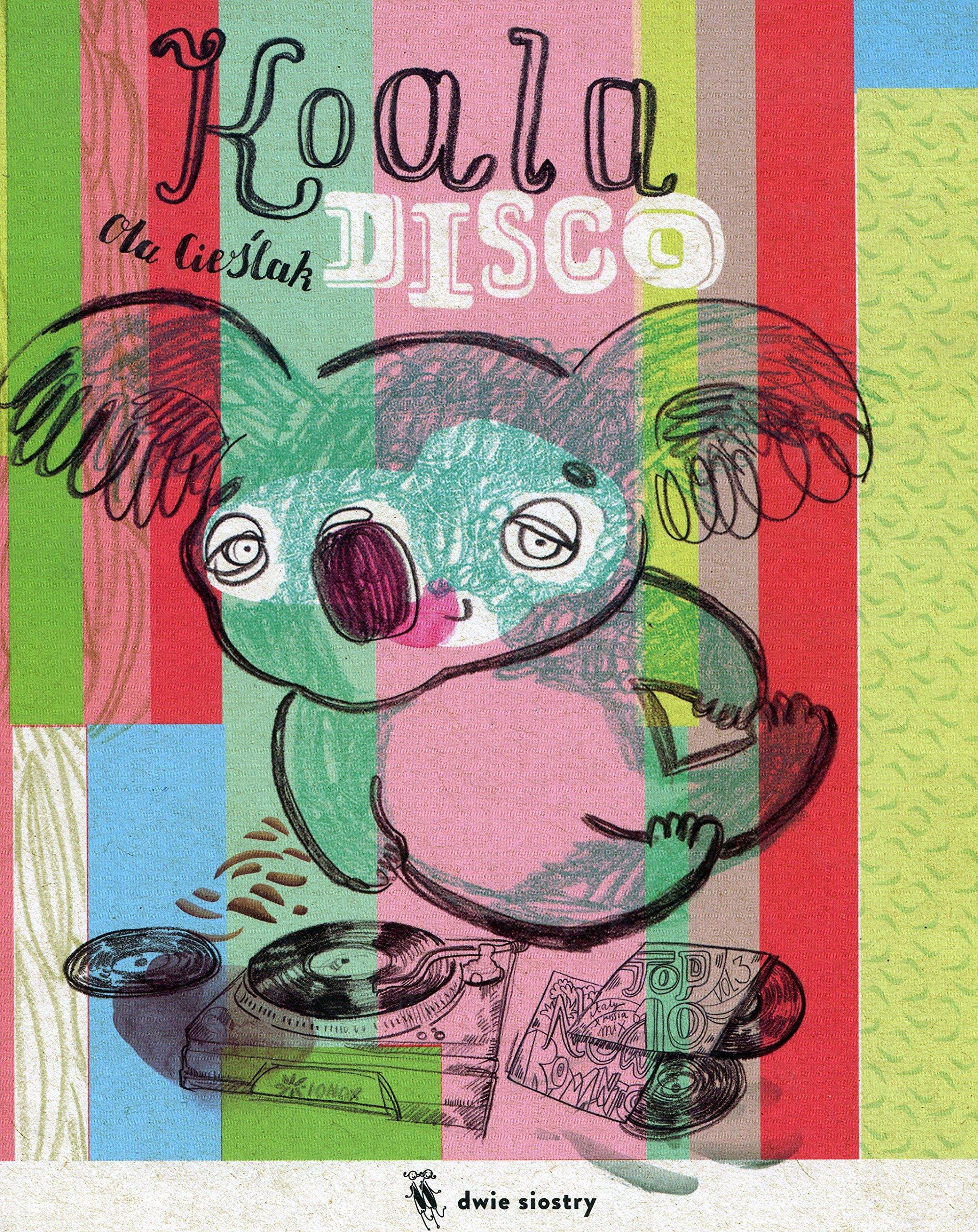 Koala Disco Cielak Ola 9788365341020 Amazon Com Books