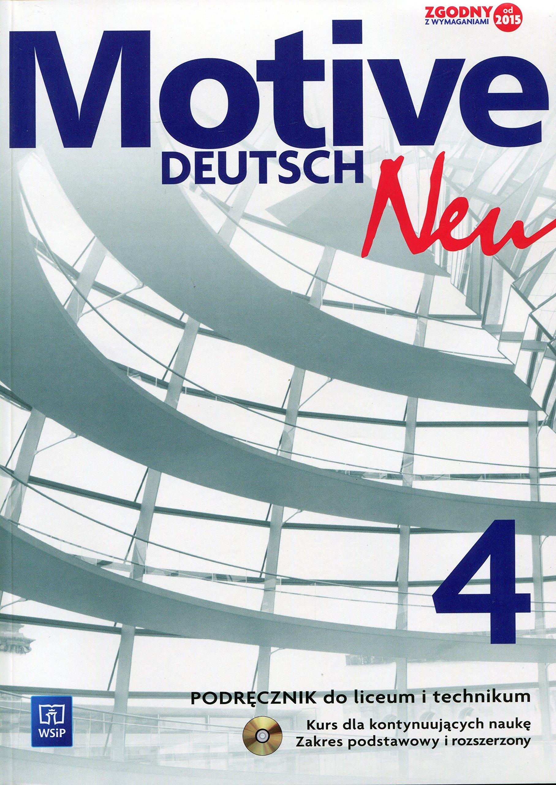 Motive Deutsch Neu 4 Podrecznik z plyta CD Zakres podstawowy i rozszerzony pdf