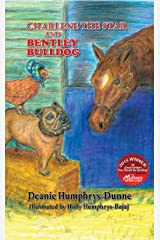Charlene the Star and Bentley Bulldog- Volume 3 Kindle Edition
