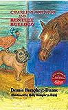 Charlene the Star and Bentley Bulldog- Volume 3