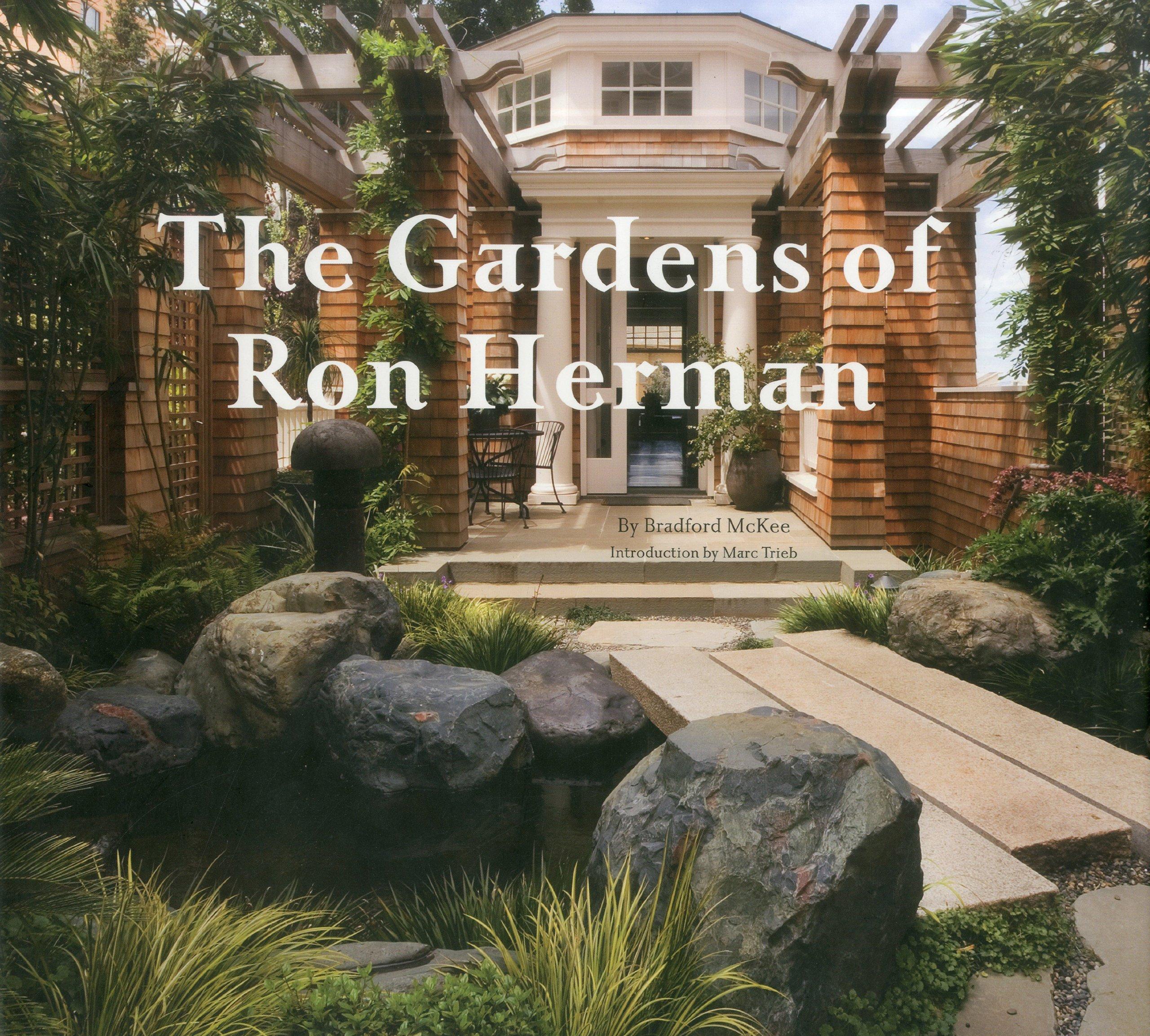 The Gardens of Ron Herman Bradford McKee Marc Trieb