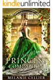 The Princess Companion: A Retelling of The Princess and the Pea (The Four Kingdoms Book 1)