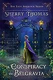 A Conspiracy in Belgravia (The Lady Sherlock Series)