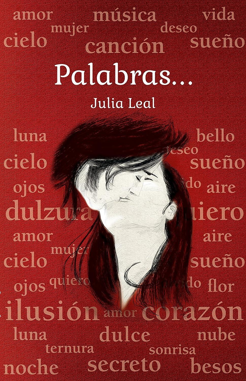 Palabras... eBook: Leal, Julia: Amazon.es: Tienda Kindle