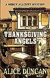 Thanksgiving Angels (A Mercy Allcutt Mystery)