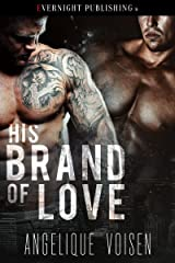 His Brand of Love Kindle Edition
